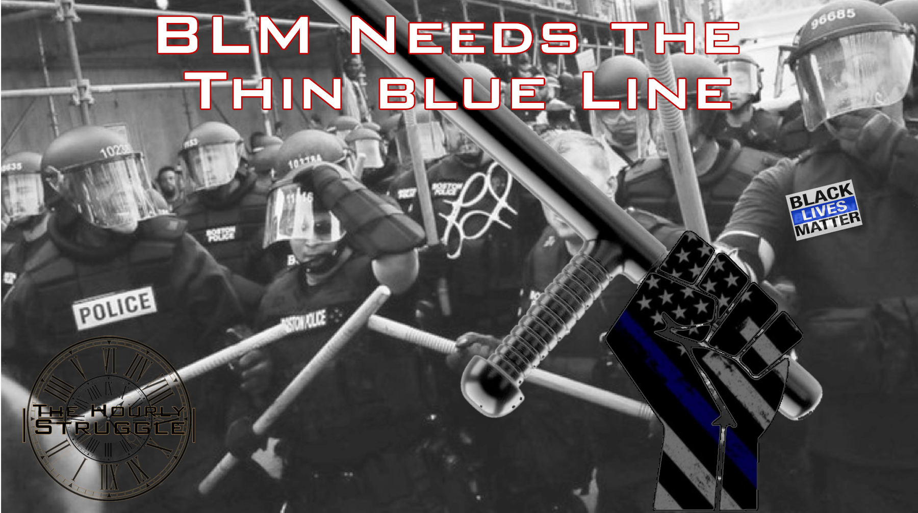 BLM Needs the Thin Blue Line